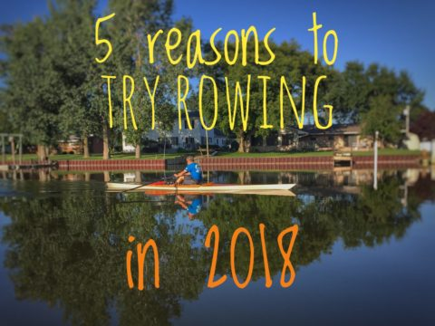 5 Reasons Why You Should Try Rowing in 2018